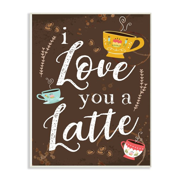 I Love You A Latte Coffee Cups