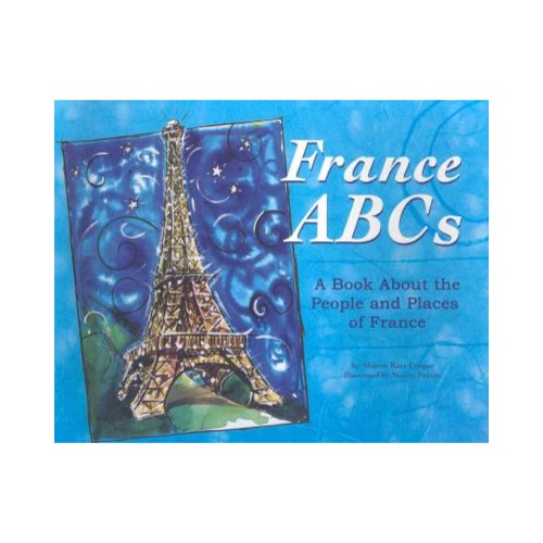 France Abcs: A Book About the People and Places of France