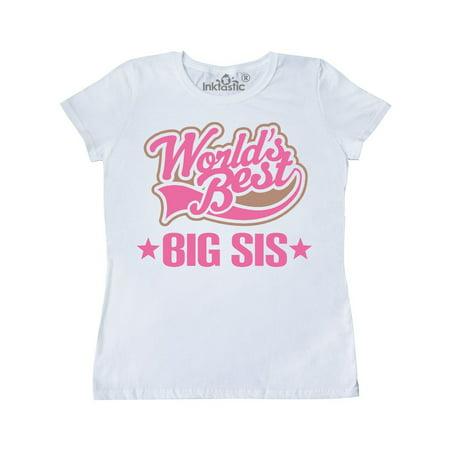 Sister Worlds Best Big Sis Women's T-Shirt