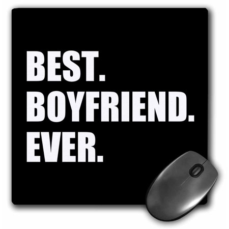 3dRose Best Boyfriend Ever white text on black - anniversary valentines day, Mouse Pad, 8 by 8 (Best Mousepad For Laser Mouse)