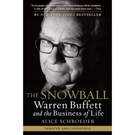 The Snowball : Warren Buffett and the Business of Life for $<!---->