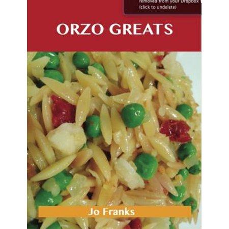 Orzo Greats: Delicious Orzo Recipes, The Top 80 Orzo Recipes - eBook](Oreo Recipes For Halloween)