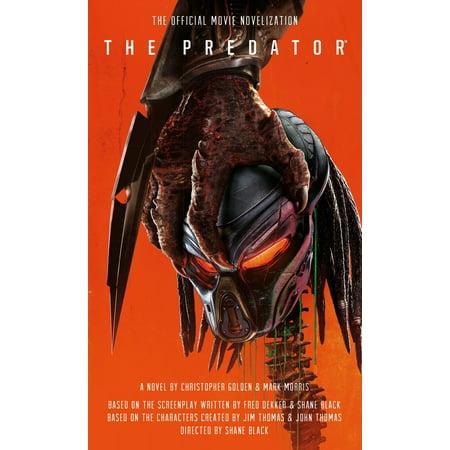 The Predator: The Official Movie Novelization (Titan Sb)
