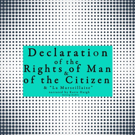 French Declaration of the Rights of Man and of the Citizen -