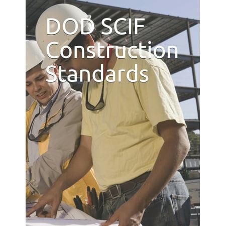 DOD SCIF Construction Standards: DODM 5205.07, UFC 4-010-05, DSS Security Inspection Checklist (Paperback)