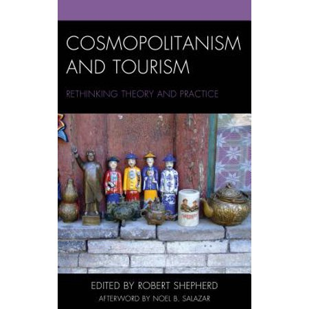 Cosmopolitanism and Tourism - eBook (Robert E Lee High School Baytown Tx)