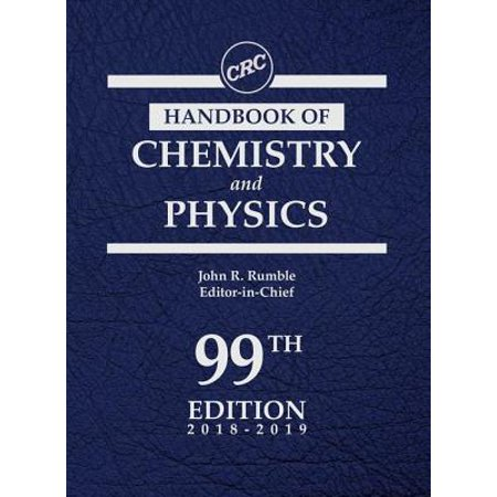 - CRC Handbook of Chemistry and Physics, 99th Edition
