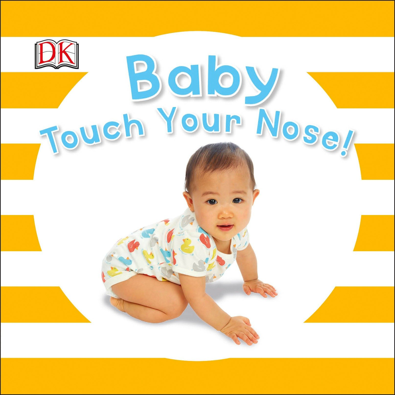 Baby Touch Your Nose (Board Book)