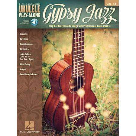 Gypsy Jazz : Ukulele Play-Along Volume 39