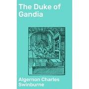 The Duke of Gandia - eBook