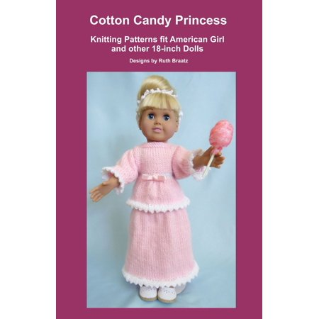 Cotton Knit Patterns - Cotton Candy Princess, Knitting Patterns fit American Girl and other 18-Inch Dolls - eBook