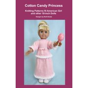 Cotton Candy Princess, Knitting Patterns fit American Girl and other 18-Inch Dolls - eBook