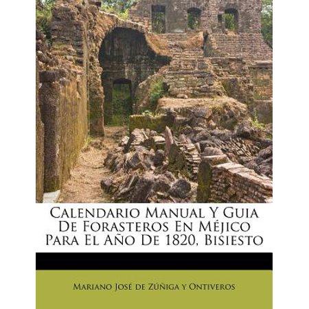 Calendario M.Calendario Manual Y Guia De Forasteros En M Jico Para El A O De 1820 Bisiesto