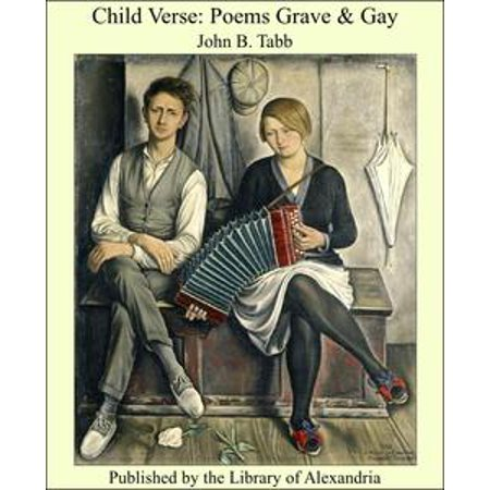 Child Verse: Poems Grave & Gay - - Gay Kids Pic