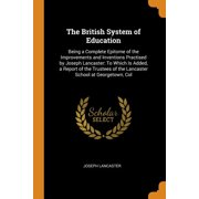 The British System of Education (Paperback)