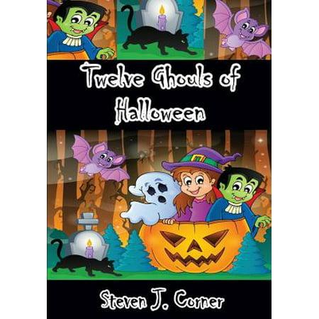 Twelve Ghouls of Halloween](Hamlin Corner Halloween)