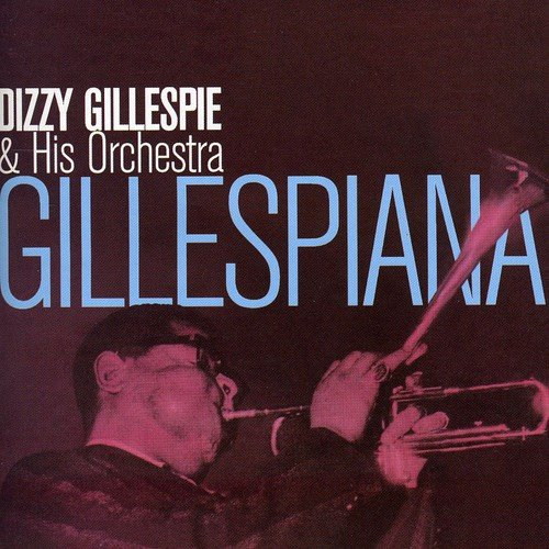 Gillespiana (Bonus Tracks)