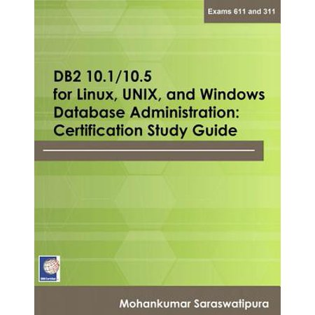 DB2 10.1/10.5 for Linux, UNIX, and Windows Database Administration ...