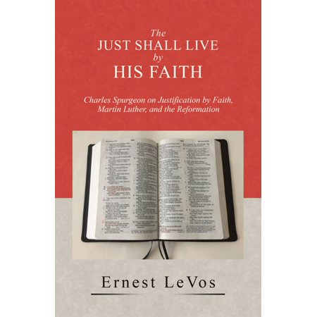 The Just Shall Live by His Faith - eBook