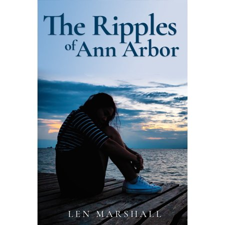 The Ripples of Ann Arbor - eBook