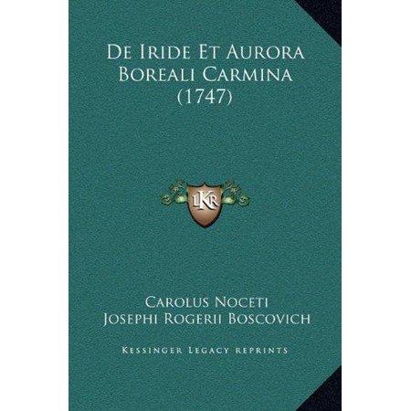 De Iride Et Aurora Boreali Carmina  1747