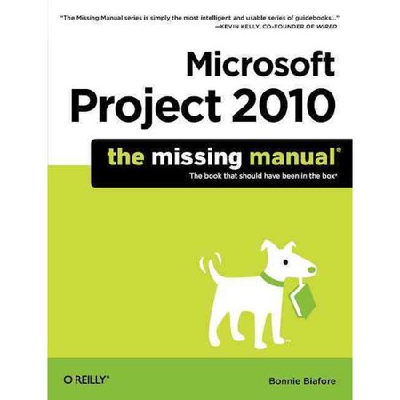 Microsoft Project 2010  The Missing Manual