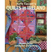 Kaffe Fassett's Quilts in Ireland: 20 Designs for Patchwork and Quilting (Paperback)