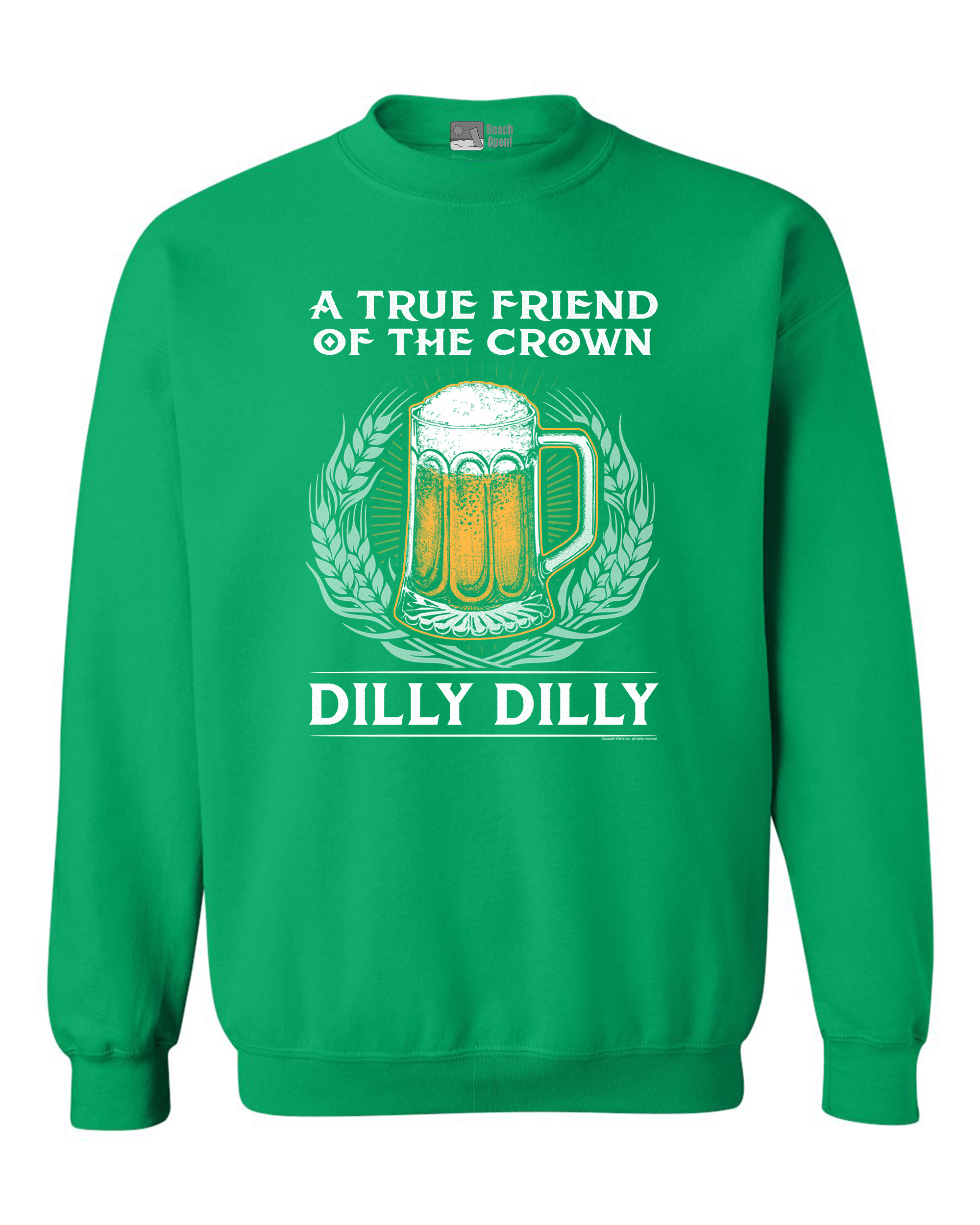 a true friend of the crown dilly dilly beer funny dt crewneck sweatshirt walmartcom