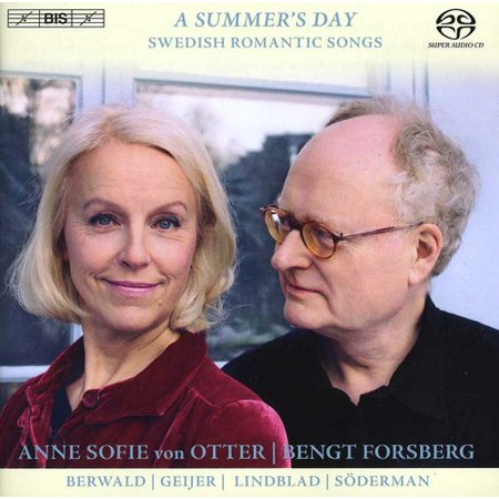 Otter, Anne Sofie Von - A Summer's Day: Swedish Romantic Songs [SACD]