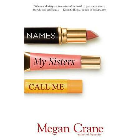 Names My Sisters Call Me - eBook