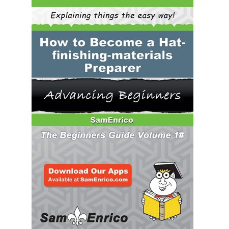 How to Become a Hat-finishing-materials Preparer - eBook](Preparer Halloween)