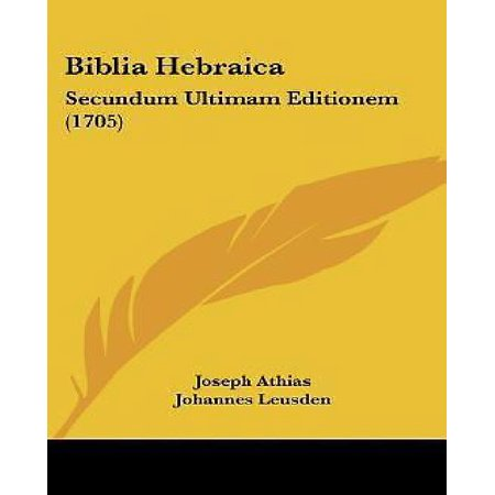 Biblia Hebraica: Secundum Ultimam Editionem (1705) - image 1 of 1