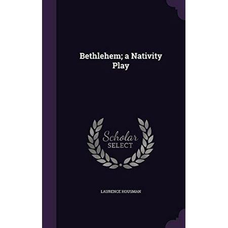 Bethlehem; A Nativity Play - image 1 of 1