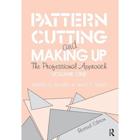 Pattern Cutting and Making Up : The Professional