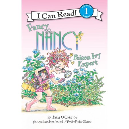 Fancy Nancy: Poison Ivy Expert - eBook (Best Cure For Poison Ivy Over The Counter)