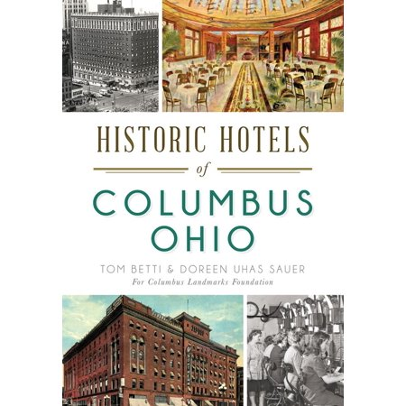 Landmarks: Historic Hotels of Columbus, Ohio (Paperback) - Wigs Columbus Ohio