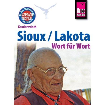 Reise Know-How Kauderwelsch Sioux / Lakota - Wort für Wort: Kauderwelsch-Sprachführer Band 193 - eBook](Sioux Shop)