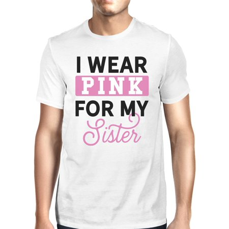 I Wear Pink For My Sister Mens Breast Cancer Support Tshirt - I Wear Pink For My Sister