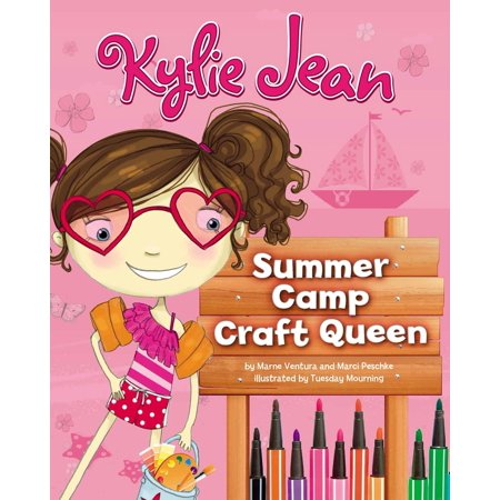 Kylie Jean Summer Camp Craft Queen - eBook