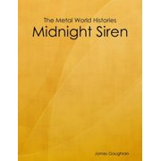 The Metal World Histories: Midnight Siren - eBook