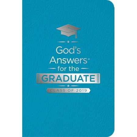 God's Answers for the Graduate: Class of 2019 - Teal NKJV : New King James