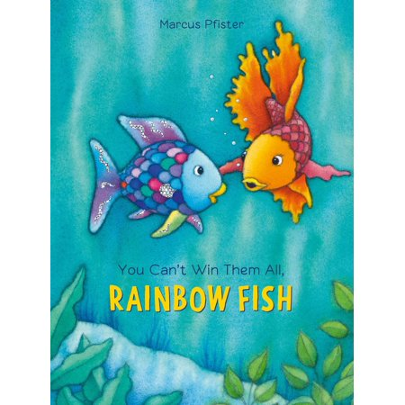 You Can't Win Them All, Rainbow Fish (Hardcover)