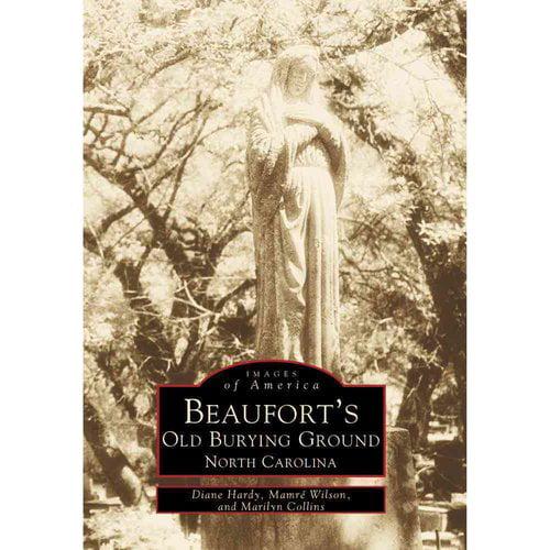 Beaufort's Old Burying Ground North Carolina