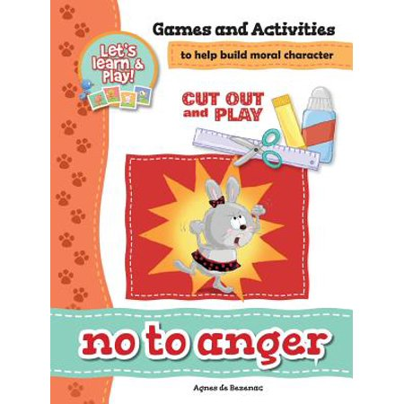 No to Anger - Games and Activities : Games and Activities to Help Build Moral Character](Game Characters)