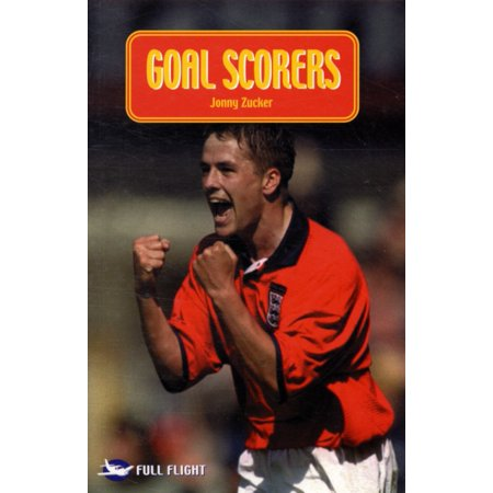 Goal Scorers (Full Flight Impact) (Paperback) (Top 10 All Time Nhl Goal Scorers)
