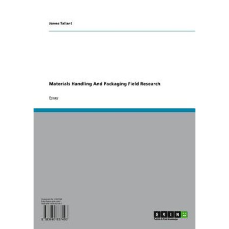 Materials Handling And Packaging Field Research - eBook ()