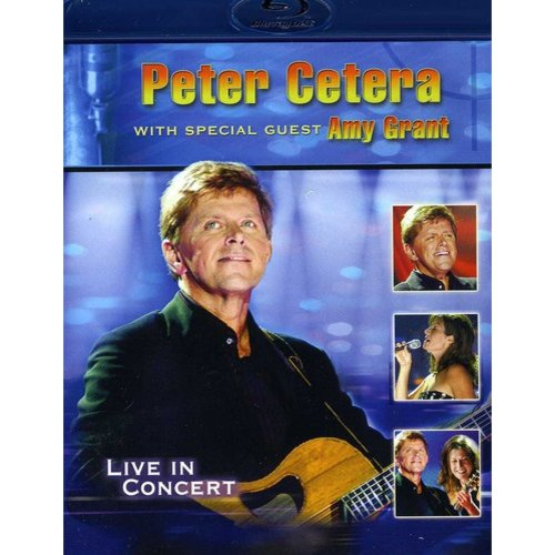Peter Cetera With Special Guest Amy Grant (Live) (Widescreen)