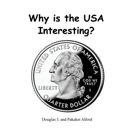 Why is the USA Interesting? The 50 State Quarters - eBook