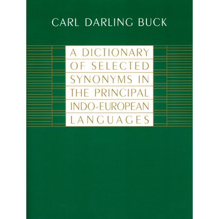 A Dictionary of Selected Synonyms in the Principal Indo-European - Dreams Synonyms