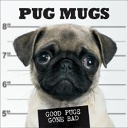 Pug Mugs : Good Pugs Gone Bad